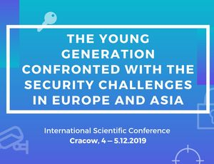 The Young Generation Confronted with the Security Challenges in Europe and Asia