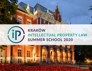2020 Kraków Intellectual Property Law Summer School comes to an end