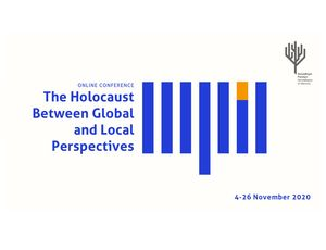 The Holocaust between Global and Local Perspectives